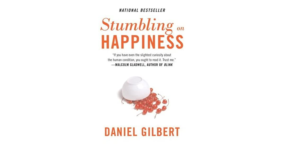 the concept of money and happiness in reporting live from tomorrow an essay by daniel gilbert Daniel gilbert, the author of stumbling on happiness, questions how a person can have a hard time accurately predicting what can make them happy in the future gilbert states that imaginations is what limits our way in understanding happiness.