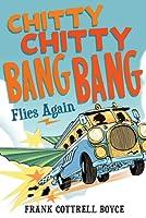 Chitty Chitty Bang Bang Flies Again (Chitty Chitty Bang Bang, #2)