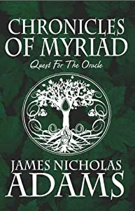Chronicles of Myriad: Quest for the Oracle