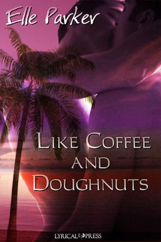 Like Coffee and Doughnuts
