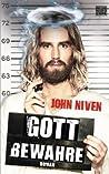 Gott bewahre by John Niven