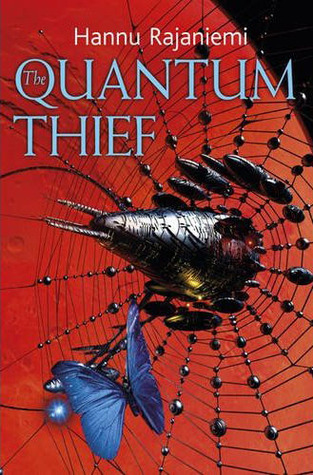 The Quantum Thief (Jean le Flambeur, #1)