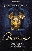 Bartimäus: Das Auge des Golem (Bartimaeus, #2)