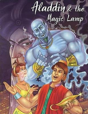 Alladin & the Magic Lamp (My Favourite Illustrated Classics)