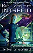 Intrepid (Kris Longknife, #6)