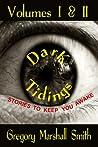 Dark Tidings by Gregory Marshall Smith