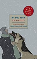 My Dog Tulip (New York Review Books Classics)