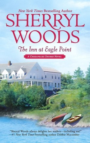 The Inn At Eagle Point Chesapeake Shores 1 By Sherryl Woods