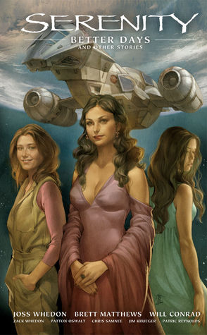 Better Days and Other Stories (Serenity, #2)