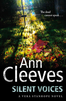 Silent Voices (Vera Stanhope, #4) by Ann Cleeves