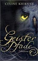 Geisterpfade (Moorehawke Trilogy, #2)