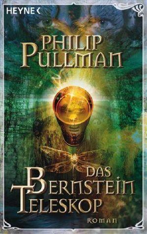 Das Bernstein-Teleskop by Philip Pullman