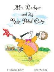 Mr Badger and His Rose Petal Cake