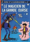Le Magicien De La Grande Ourse (Le Scrameustache, #2)