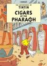 Cigars of the Pharaoh (Tintin #4)