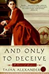 Book cover for And Only to Deceive (Lady Emily, #1)