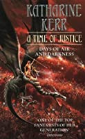 A Time of Justice (Deverry, #8; Westlands, #4)