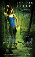 By a Thread (Elemental Assassin #6)