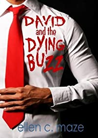 David and the Dying Buzz