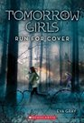 Run for Cover (Tomorrow Girls #2)