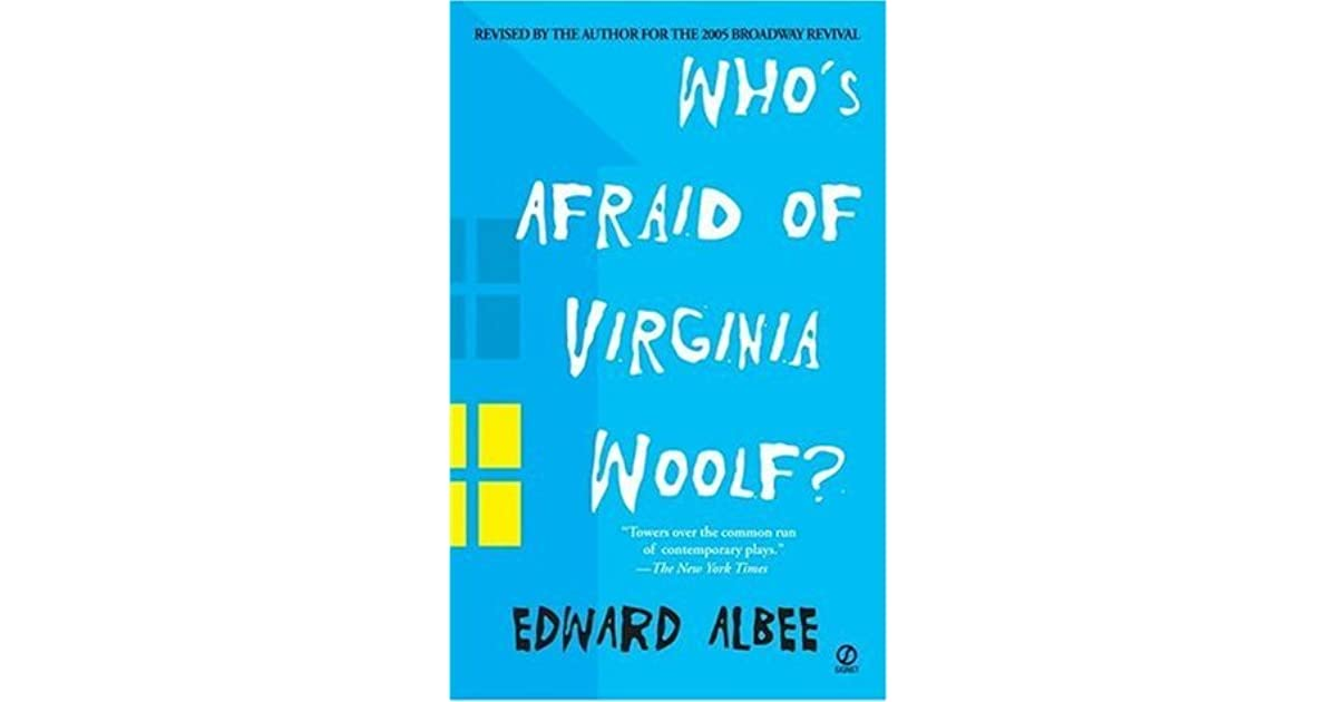 Whos Afraid Of Virginia Woolf By Edward Albee