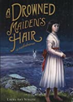 A Drowned Maiden's Hair