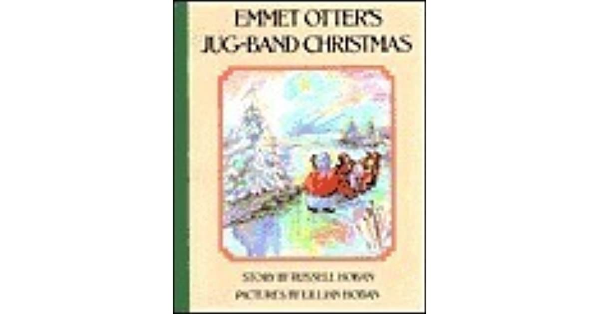 Emmet Otter\'s Jug-Band Christmas by Russell Hoban