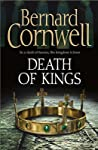 Death of Kings (The Saxon Stories, #6)