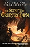The Secrets of Ordinary Farm by Tad Williams