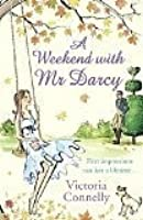 A Weekend with Mr. Darcy (Austen Addicts #1)