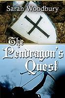 The Pendragon's Quest (The Last Pendragon Saga #2 - original version)