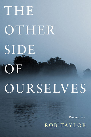 The Other Side of Ourselves Rob  Taylor