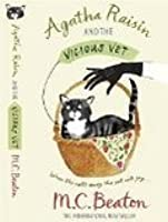 Agatha Raisin and the Vicious Vet (Agatha Raisin, #2)