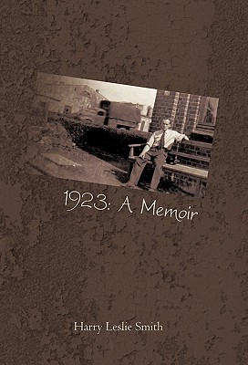 1923: A Memoir: Lies and Testaments