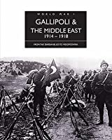 Gallipoli & Mellanöstern 1914 - 1918