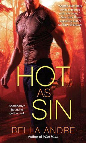 Hot as Sin (Hot Shots: Men of Fire, #2)