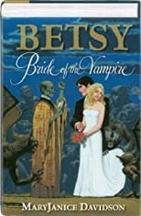 Betsy: Bride of the Vampire