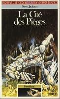 La Cité des Pièges (Sorcellerie!, #2)