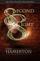 Second Sight (Lifesong, #2)