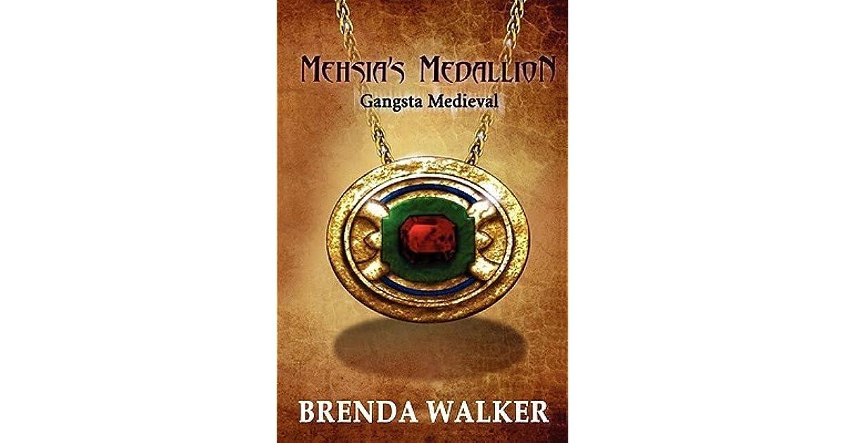 MEHSIAS MEDALLION - Gangsta Medieval