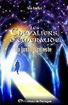 La justice céleste (Les Chevaliers d'Émeraude, #11)