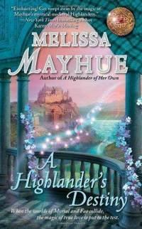 A Highlander's Destiny by Melissa Mayhue