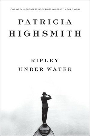 Ripley Under Water by Patricia Highsmith