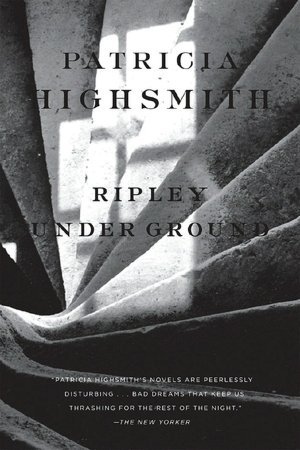 Ripley Under Ground (Ripley, #2) by Patricia Highsmith