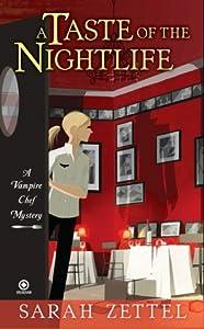 A Taste of the Nightlife (Vampire Chef, #1)