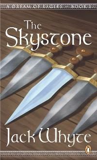 The Skystone (A Dream of Eagles, #1)  by  Jack Whyte