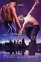 Dance With Me (Dancing, #1)