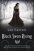 Black Swan Rising (Black Swan Rising, #1)