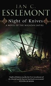 Night of Knives (Novels of the Malazan Empire, #1)
