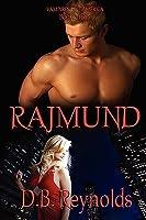 Rajmund (Vampires in America, #3)